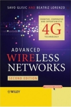 Book Advanced Wireless Networks: Cognitive, Cooperative & Opportunistic 4G Technology, 2nd Edition free
