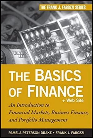 Download The Basics of Finance: An Introduction to Financial Markets, Business Finance, and Portfolio Management free book as pdf format