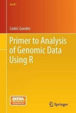 Download Primer to Analysis of Genomic Data Using R (Use R!) free book as pdf format