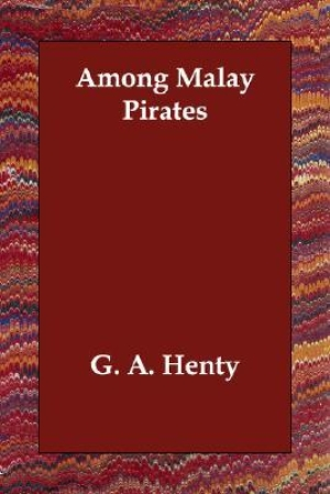 Download Among Malay Pirates A Tale of Adventure and Peril free book as pdf format