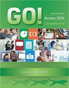 Book GO! with Microsoft Access 2016 Comprehensive (GO! for Office 2016 Series) free