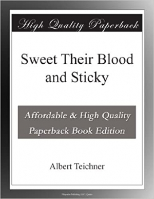 Download Sweet Their Blood and Sticky free book as epub format