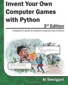 Book Invent Your Own Computer Games with Python, 3rd Edition free