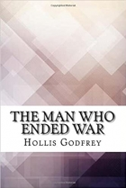 Book The Man Who Ended War free