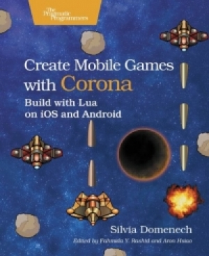 Download Create Mobile Games with Corona free book as pdf format