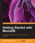 Book Getting Started with MariaDB free