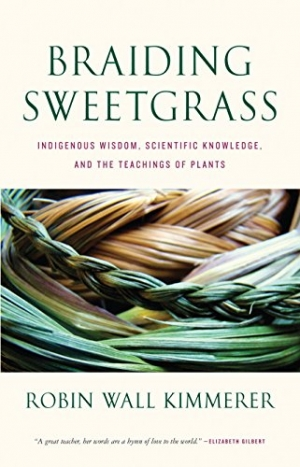 Download Braiding Sweetgrass: Indigenous Wisdom, Scientific Knowledge and the Teachings of Plants free book as pdf format