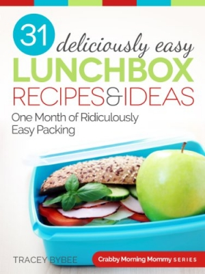 Download 31 Deliciously Easy Lunchbox Recipes & Ideas free book as epub format