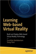 Learning Web-based Virtual Reality Build and Deploy Web-based Virtual Reality Technology
