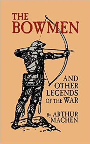 Download The Angels of Mons The Bowmen and Other Legends of the War free book as pdf format