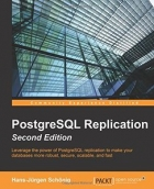 Book PostgreSQL Replication, Second Edition free