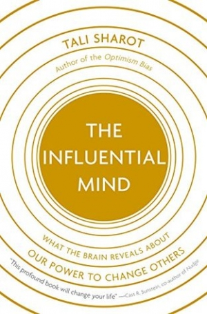 Download The Influential Mind: What the Brain Reveals About Our Power to Change Others free book as epub format