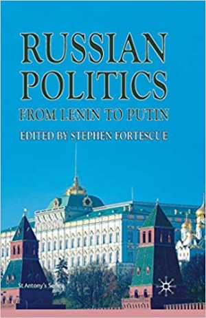 Download Russian Politics from Lenin to Putin (St Antony's Series) free book as pdf format