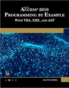 Book Microsoft Access 2019 Programming by Example with VBA, XML, and ASP free