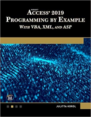 Download Microsoft Access 2019 Programming by Example with VBA, XML, and ASP free book as pdf format
