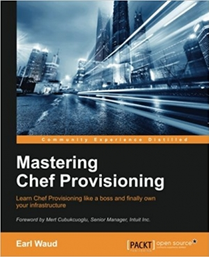 Download Mastering Chef Provisioning free book as pdf format