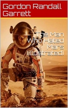 Book The Man Who Hated Mars free