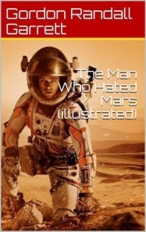 Download The Man Who Hated Mars free book as epub format