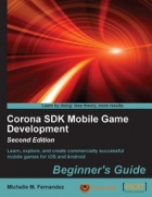 Corona SDK Mobile Game Development Beginners Guide, 2nd Edition
