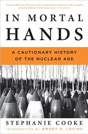 Download In Mortal Hands: A Cautionary History of the Nuclear Age free book as epub format