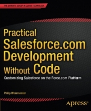 Download Practical Salesforce.com Development Without Code free book as pdf format