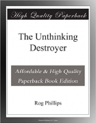 Book The Unthinking Destroyer free