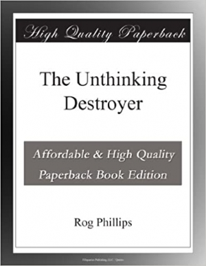 Download The Unthinking Destroyer free book as epub format