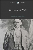 Book The Lust of Hate by Guy Newell Boothby free