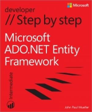 Microsoft ADO.NET Entity Framework Step by Step …