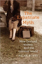 Book The Expatriate Myth: New Zealand Writers and the Colonial World free