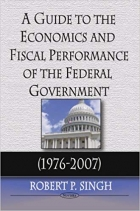 A Guide to the Economics & Fiscal Performance of the Federal Government (1976-2007)