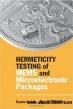 Book Hermeticity Testing of MEMS and Microelectronic Packages free