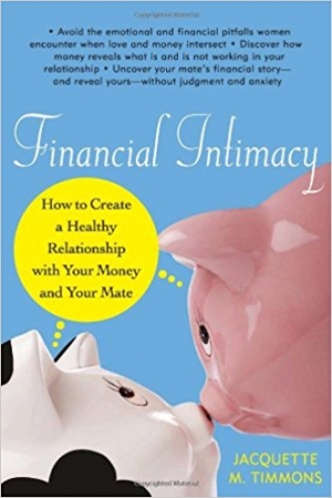 Download Financial Intimacy How to Create a Healthy Relationship with Your Money and Your Mate free book as epub format