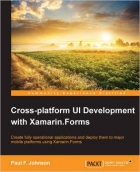 Book Cross-platform UI Development with Xamarin.Forms free