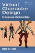 Book Virtual Character Design for Games and Interactive Media free