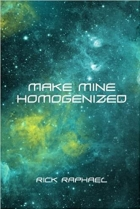 Book Make Mine Homogenized free