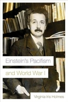 Book Einstein's Pacifism and World War I free