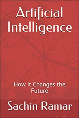 Download Artificial Intelligence: How it Changes the Future free book as epub format