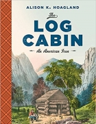 Book The Log Cabin An American Icon free