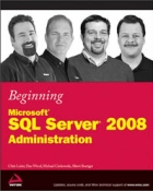 Book Beginning Microsoft SQL Server 2008 Administration free