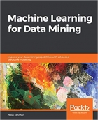 Book Machine Learning for Data Mining: Improve your data mining capabilities with advanced predictive modeling free