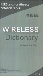 Book IEEE Wireless Dictionary (IEEE Standards Wireless Networks Series) free