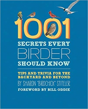 Download 1001 Secrets Every Birder Should Know: Tips and Trivia for the Backyard and Beyond free book as epub format