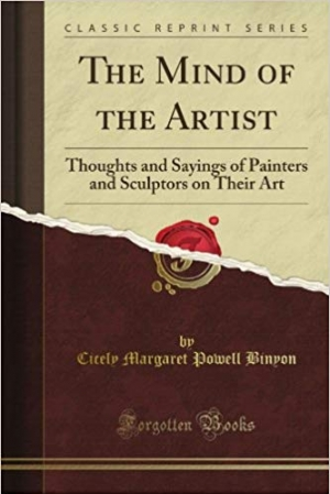 Download The Mind of the Artist: Thoughts and Sayings of Painters and Sculptors on Their Art (Classic Reprint) free book as pdf format