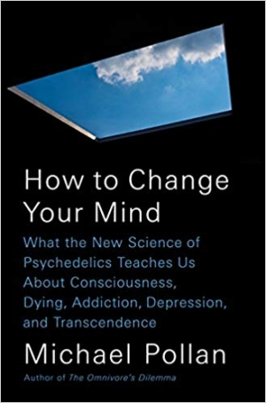 Download How to Change Your Mind: What the New Science of Psychedelics Teaches Us About Consciousness, Dying, Addiction, Depression, and Transcendence free book as pdf format