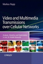 Book Video and Multimedia Transmissions over Cellular Networks free