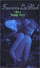 Book I Was a Teenage Fairy (Ageless Books) free