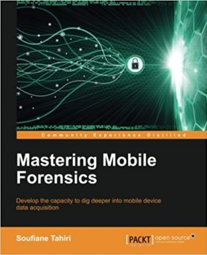 Download Mastering Mobile Forensics free book as pdf format