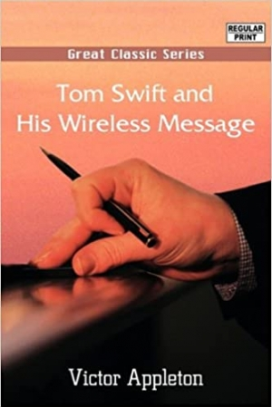 Download Tom Swift and his Wireless Message free book as epub format