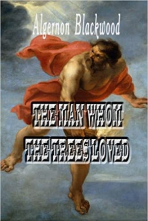 Download The Man Whom the Trees Loved free book as epub format